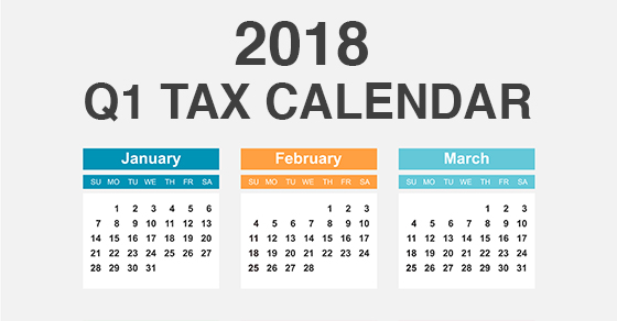 Here are some of the key tax-related deadlines affecting businesses and  other employers during the first quarter of 2018. Keep in mind that this  list isn't ...